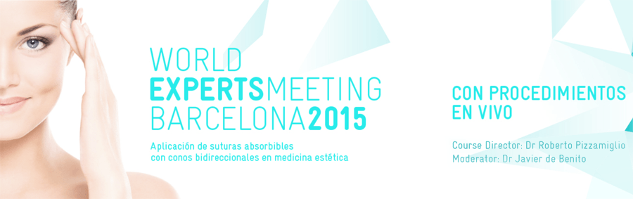 WORLD EXPERT MEETING BARCELONA 2015- REJUVENATION TECHNIQUES WITHOUT SURGERY
