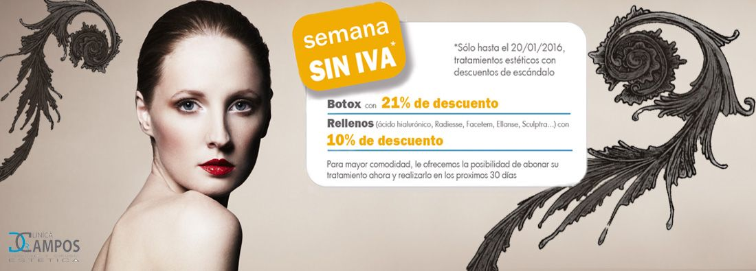 PROMOTION FOR JANUARY – WEEK WITHOUT IVA ON BOTOX TREATMENTS AND OTHER DISCOUNTS ON FILLERS